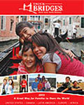 !!! TAUCK ANNOUNCES 2013 BRIDGES FAMILY ITINERARIES