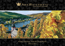 !!! AMAWATERWAYS RELEASES WINE CRUISES THROUGH EUROPE 2012 & 2013 BROCHURE