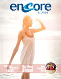 !!!ENCORE CRUISES UNVIELS NEW CRUISE MAGAZINE